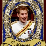 """Prince Harry may only the """"The Spare"""" to the Heir and now that William, the first of the sons in line for the throne, has a son and a daughter, he is fifth in line for the throne. Still, he takes the blessings of heaven and earth and creates what is by all appearances a joyful and meaningful life, just as would The Magician in the Tarot."""